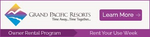 Grand Pacific Resorts Owner Rental Program
